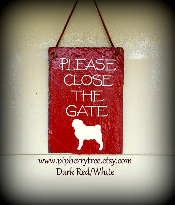 Please Close The Gate Dog Breed Specific Hand Painted Decorative Slate Sign/Please Close The Gate Slate sign/Dog Close The Gate Slate Sign