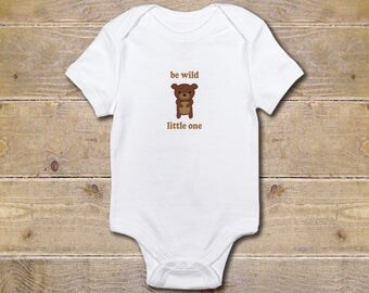 Baby Onesie, Bear, Woodland Creatures, Baby Shower Gift, Be Brave, Be Wild, Animals, Baby Clothes, Shirt, New Baby Gift, Baby Boy, Girl