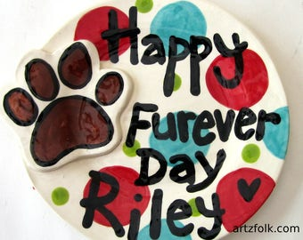 CUSTOM handmade pottery FURBaby Furever day celebrate birthday or adoption day for your dog or cat