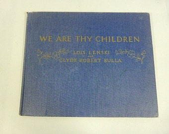 Vintage We Are Thy Children Hymns for Children Lois Lenski 1952 First Edition  Childrens Hymnal Christian Religious Songs for Childen