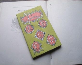 Vintage Valentine * Book of Love * Alphabet Love Poem Book * 1960's Gift Book * Valentine's Day Gift * Vintage Book Love * USA * Hardcover