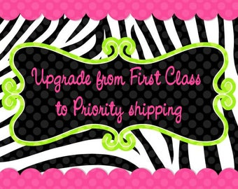 Upgrade first class shipping to priority