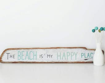 Driftwood Painting, The Beach is my Happy Place, 25x3, Beach Decor, Driftwood