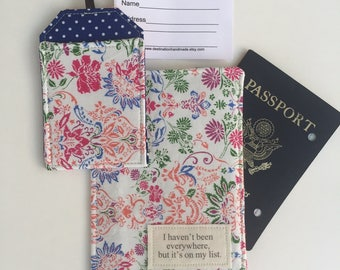 "Passport Cover, Passport Wallet, Passport Holder ""I haven't been everywhere, but it's on my list."" Bright fabric with matching luggage tag"