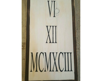 Roman Numeral Date Sign, Personalized Sign, Wedding Gift, Anniversary Gift, Rustic Sign, Date Sign, Gallery Wall Art, Dining Room Decor