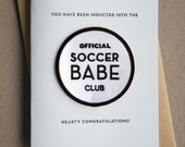 Soccer Babe Club - letterpress printed card and embroidered patch