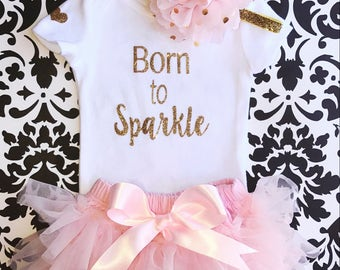 Baby Girl Take home outfit, Tutu Bloomer, Onesie and Headband set- Brand New Baby, Born to Sparkle , Newborn baby Girl Onesie, Newborn baby