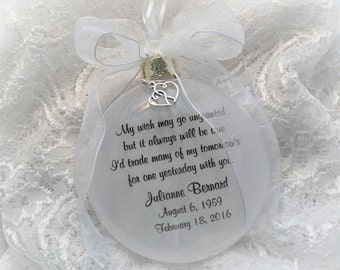 In Memory Ornament My Wish May Go Ungranted. Free Personalization with a Free Charm