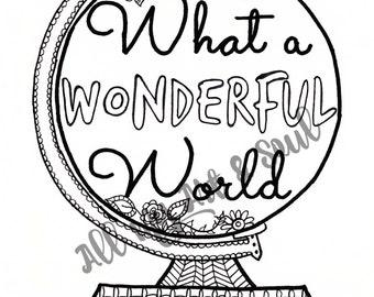 Adult Coloring Page - Wonderful World - Instant Download - Zentangle - Doodle - DailyDoodler - What a Wonderful World Illustration PDF