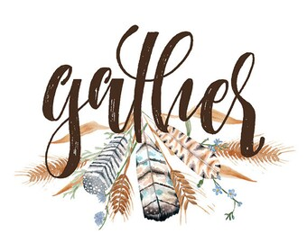 Gather Art Print - Thanksgiving Decor, Harvest Wall Art, Thanksgiving Art Print, Gather Sign, Fall Wall Decor, Rustic Farmhouse Decor