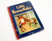 Vintage 1950s Childrens Book / Stories of Little Brown Koko - First Series by Blanche Seale Hunt 1953 Hc / Black Americana Collectible
