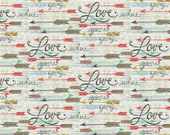 Southwest Love from Springs Creative - Full or Half Yard Arrows and Words - Love Where You're Going