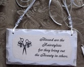 Petite wood sign, shabby white, Hairstylist quote, gift hairstylist