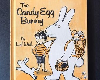 The Candy Egg Bunny by Lisl Weil 1975 Weekly reader Children's Book Club