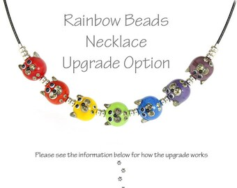 Rainbow Cat Beads UPGRADE-to-Necklace option