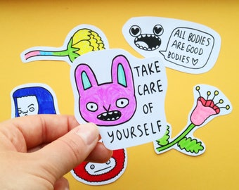 Hand Drawn Stickers Take Care of Yourself All Bodies Are Good Bodies Affordable Original Art
