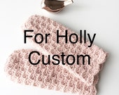 For Holly, custom order