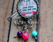 I will walk by FAITH even when I can not see - Badge Retractable Reel....id holder....teacher....doctor....nurse