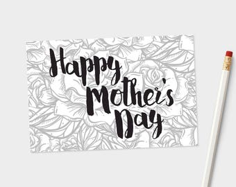 Printable Mother's Day Card - Monocromatic Roses - for daughter, sister, wife, aunt, grand ma, nana - belated, late, DIGITAL FILES