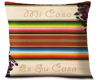 MEXICAN Accent Pillow Cover - Mi Casa Es Su Casa - 16x16/18x18 -  My House Is Your House - Housewarming - European Linen Backing
