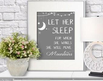 INSTANT DOWNLOAD Let Her Sleep Wall Art 8x10 & 8x11