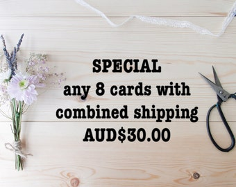 GREETING CARD BUNDLE - Select any 8 cards for AUD30.00 with combined shipping