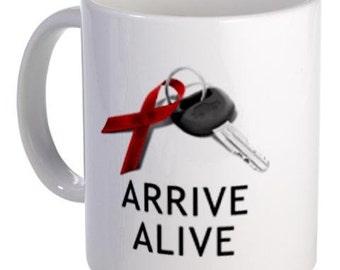 December Drunk Driving Arrive Alive 11oz Ceramic Coffee Cup Mug