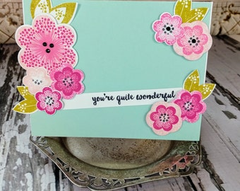 You're Quite Wonderful - Handmade Card
