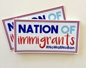 Nation of Immigrants anti-trump bumper sticker, laptop decal