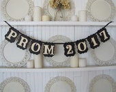PROM 2017 Banner, Prom Decoration, Prom Sign, Prom 2017, High School Prom