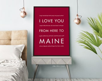 Maine Decor, Gift Idea, Maine Wall Art, I Love You From Here To MAINE, Travel Poster, New England State Poster