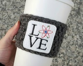 Coffee Cozy - Science March  - Valentine's Day Gift - Because Science - Valentine - Galentine - Crochet Coffee Cozy - Galentine's Day