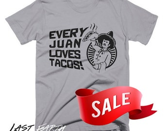 XXL - SALE - Every Juan Loves Tacos T Shirt Funny Taco TShirts Foodie Funny Tees Taco Tuesday Mexican Food Mens T-Shirt Gifts For Him