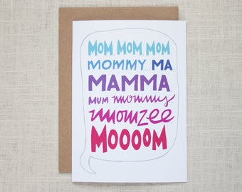 Mom Mom Mom Card - Mothers Day, Just Because, Thank You