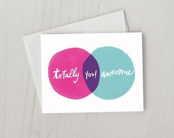 You're Totally Awesome Greeting Card