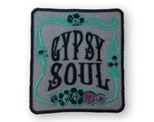 Gypsy Soul, Patch, Boho Patches, Embroidered Patch, Grunge Patches, Iron On Patch