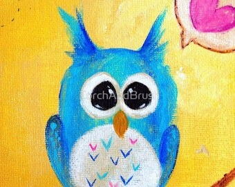 Little Blue Owl Loves You - Original Acrylic Painting on Canvas