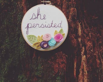 She Persisted Embroidery Hoop Art Girl Power Wall Art