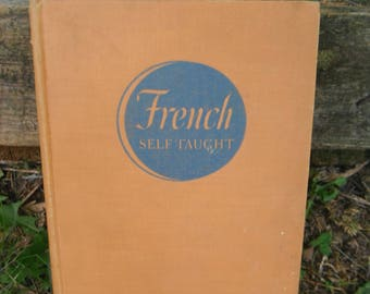 Vintage Language Book - French Self Taught