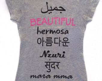 Beautiful in Different Languages Gray Shirt - Beauty Around the World