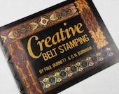 Vintage 1977 Leathercrafting Booklet, Creative Belt Stamping, by Paul Burnett and G N Burnham