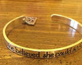 """SLP charm bracelet """"She believed she could and so she did"""""""