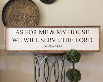 As For Me And My House Sign | As For Me And My House We Will Serve The Lord | Joshua 24 15 | Scripture Sign  |  Farmhouse Decor |