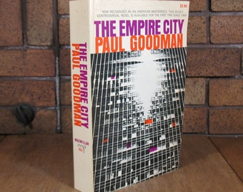 The Empire City by Paul Goodman - Vintage Paperback 1st Ed
