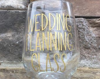 Wedding planning glass // engagement wine glass // engagement gift