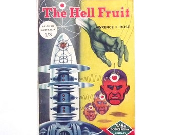 The Hell Fruit by John Russell Fearne or Lawrence F. Rose Retro Midcentury Sci-Fi