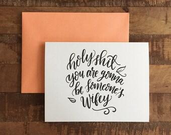 Holy Shit Wifey, Cuss Card - A2 greeting card, blank card, funny card, engagement card, wedding shower card