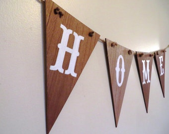 HOME Pendant Banner - Rustic, Cabin, Cottage, Lake House Style