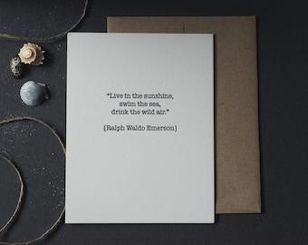 Ralph Waldo Emerson quote - letterpress print / flat card / wall decor / summer / summertime / sunshine / sea / wild air