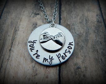 you're my person - Hand Stamped Pinky Swear Necklace - Pinky Promise Jewelry - My Person Gift - Friendship Jewelry - BFF - Best Friend